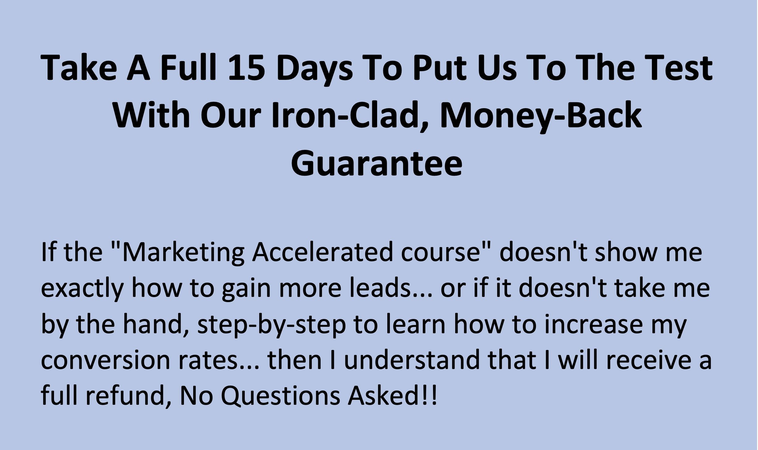 Money Back Guarantee Marketing Accelerated